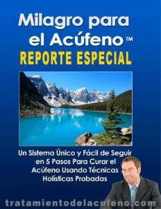 Milagro para el Acúfeno Reporte Especial