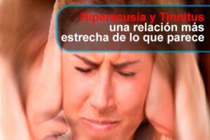 Hiperacusia y Tinnitus una relación más estrecha de lo que parece