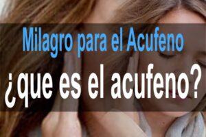 Milagro para el Acufeno – que es el acufeno