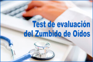 Test de evaluación del Zumbido de Oídos