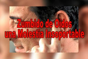 Zumbido de Oídos una Molestia Insoportable