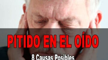 Pitido En El Oído: 8 Causas Posibles