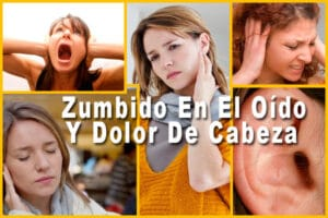 Zumbido En El Oído Y Dolor De Cabeza